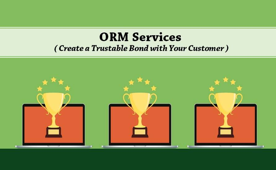 Taking Advantage of Your Online Reputation | ORM Services