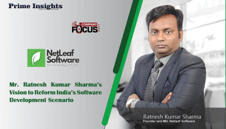 Mr. Ratnesh Kumar Sharma's Vision To Reform India's Software Development Scenario